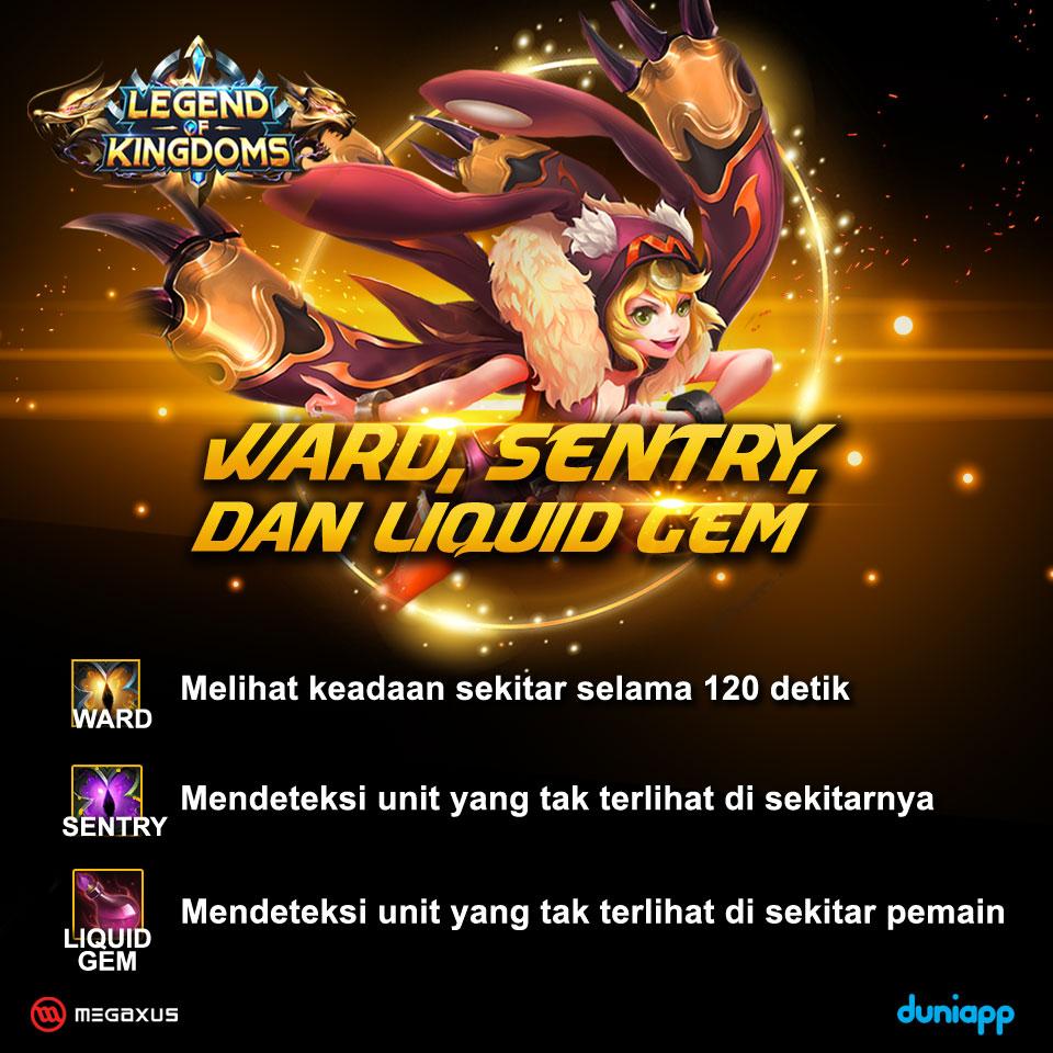 Legend of Kingdoms - Ward, Sentry, Liquid GEM Features